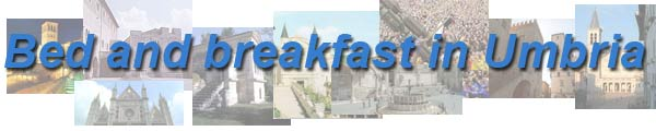 Bed and breakfast in Umbria - Agriturismi, case vacanze, hotel